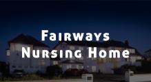 Fairways Nursing Home