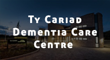 Ty Cariad Dementia Care Centre